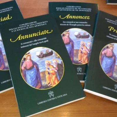Annunciate: ai consacrati e alle consacrate testimoni del Vangelo tra le genti